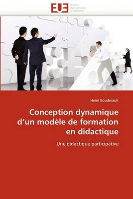Conception Dynamique D''Un Modele de Formation En Didactique