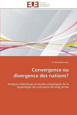 Convergence Ou Divergence Des Nations?