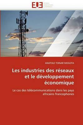 Les Industries Des Reseaux Et Le Developpement Economique