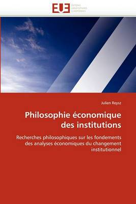 Philosophie Economique Des Institutions
