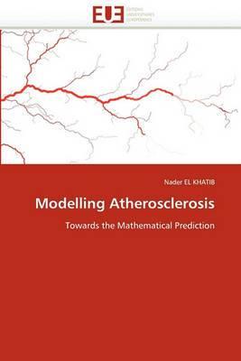 Modelling Atherosclerosis