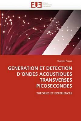 Generation Et Detection D''Ondes Acoustiques Transverses Picosecondes