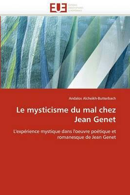 Le Mysticisme Du Mal Chez Jean Genet