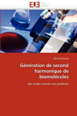 Generation de Second Harmonique de Biomolecules