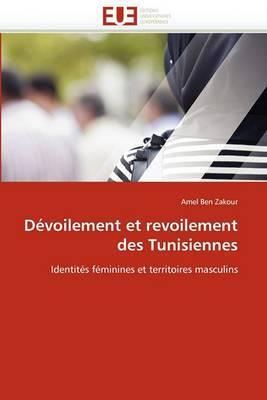 Devoilement Et Revoilement Des Tunisiennes