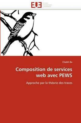 Composition de Services Web Avec Pews