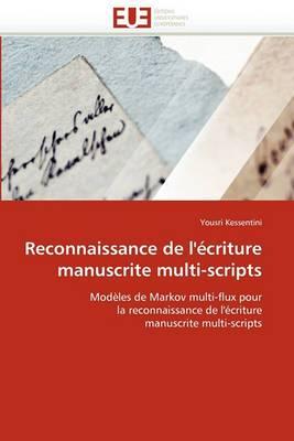 Reconnaissance de L''Ecriture Manuscrite Multi-Scripts