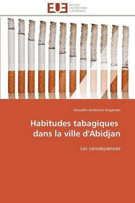 Habitudes Tabagiques Dans La Ville D'Abidjan