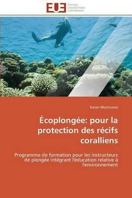 Ecoplongee: Pour La Protection Des Recifs Coralliens