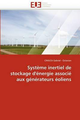Systeme Inertiel de Stockage D''Energie Associe Aux Generateurs Eoliens