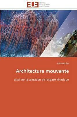 Architecture Mouvante