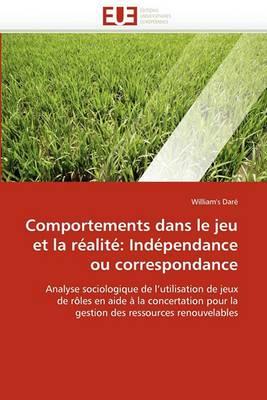 Comportements Dans Le Jeu Et La Realite Independance Ou Correspondance