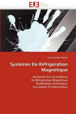 Systemes de Refrigeration Magnetique