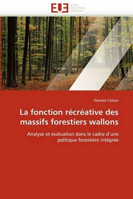 La Fonction Recreative Des Massifs Forestiers Wallons
