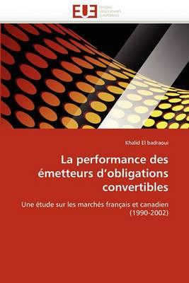 La Performance Des Emetteurs D''Obligations Convertibles