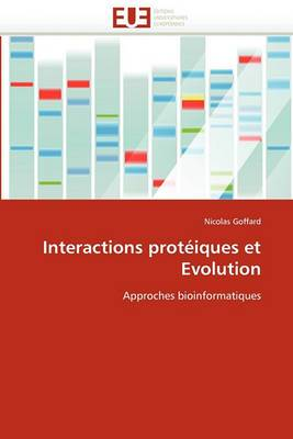 Interactions Proteiques Et Evolution