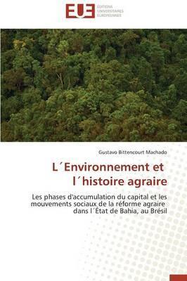Lenvironnement Et Lhistoire Agraire
