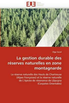 La Gestion Durable Des Reserves Naturelles En Zone Montagnarde