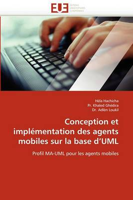 Conception Et Implementation Des Agents Mobiles Sur La Base D''Uml
