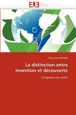 La Distinction Entre Invention Et Decouverte