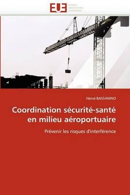 Coordination Securite-Sante En Milieu Aeroportuaire