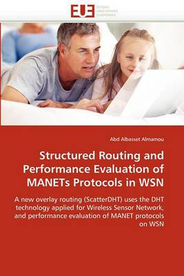 Structured Routing and Performance Evaluation of Manets Protocols in Wsn