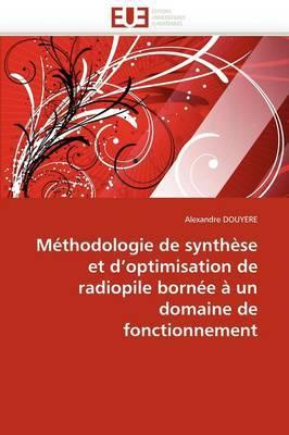 Methodologie de Synthese Et D''Optimisation de Radiopile Bornee a Un Domaine de Fonctionnement