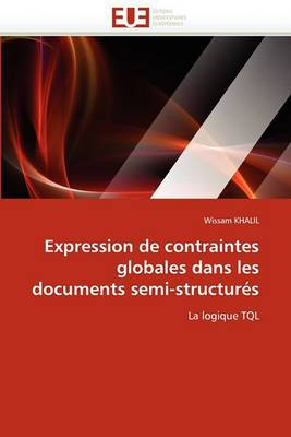 Expression de Contraintes Globales Dans Les Documents Semi-Structures