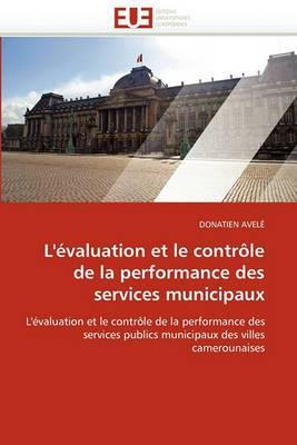 L''Evaluation Et Le Controle de La Performance Des Services Municipaux