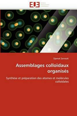Assemblages Colloidaux Organises