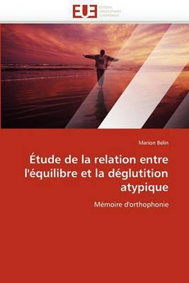 Etude de La Relation Entre L'Equilibre Et La Deglutition Atypique