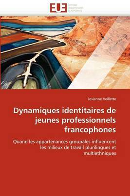 Dynamiques Identitaires de Jeunes Professionnels Francophones