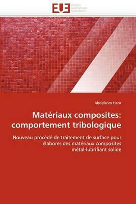 Materiaux Composites: Comportement Tribologique