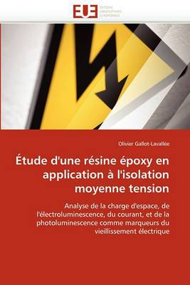 Etude D''Une Resine Epoxy En Application A L''Isolation Moyenne Tension