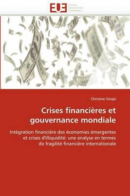 Crises Financieres Et Gouvernance Mondiale
