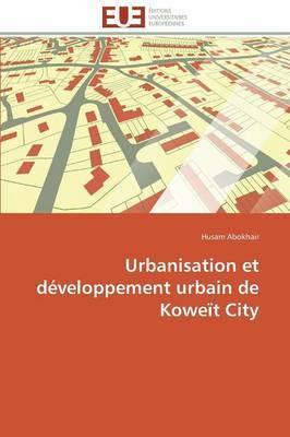 Urbanisation Et Developpement Urbain de Koweit City
