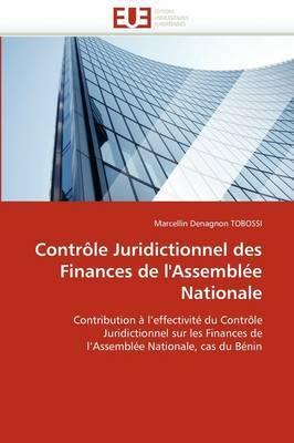 Controle Juridictionnel Des Finances de L'Assemblee Nationale