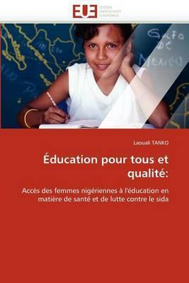 Education Pour Tous Et Qualite:
