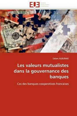 Les Valeurs Mutualistes Dans La Gouvernance Des Banques