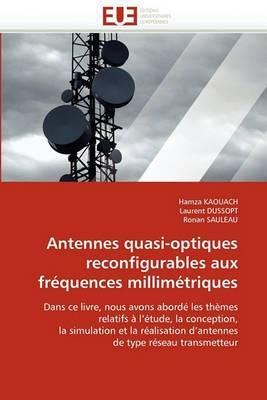 Antennes Quasi-Optiques Reconfigurables Aux Frequences Millimetriques