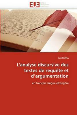 L''Analyse Discursive Des Textes de Requete Et D''Argumentation
