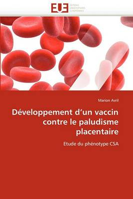 Developpement D''Un Vaccin Contre Le Paludisme Placentaire