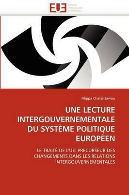 Une Lecture Intergouvernementale Du Systeme Politique Europeen