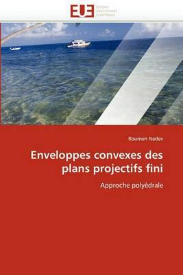 Enveloppes Convexes Des Plans Projectifs Fini