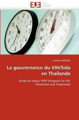 La Gouvernance Du Vih/Sida En Thailande