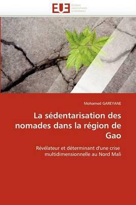 La Sedentarisation Des Nomades Dans La Region de Gao