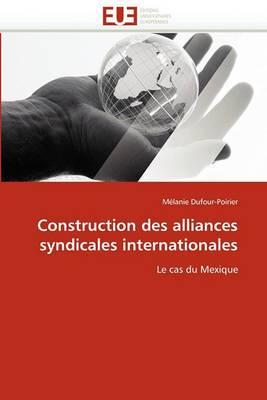 Construction Des Alliances Syndicales Internationales