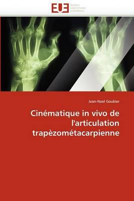 Cinematique in Vivo de L''Articulation Trapezometacarpienne