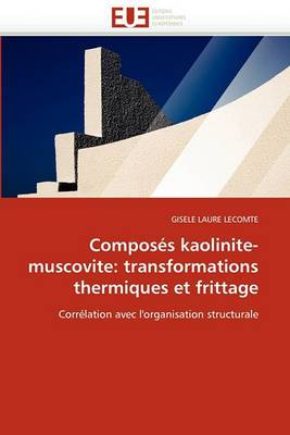 Composes Kaolinite-Muscovite: Transformations Thermiques Et Frittage