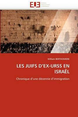 Les Juifs D''Ex-Urss En Israel